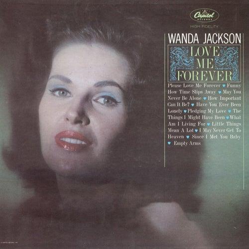 Love Me Forever by Wanda Jackson