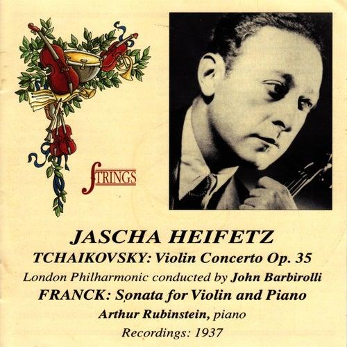 Tchaikovsky: Violin Concerto Op. 35 - Franck: Sonata for Violin and Piano by Jascha Heifetz