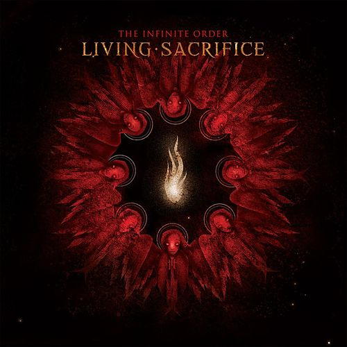 Play & Download The Infinite Order by Living Sacrifice | Napster
