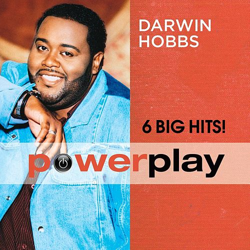 Power Play (6 Big Hits) by Darwin Hobbs