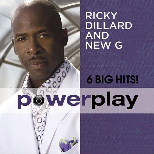 Play & Download Power Play (6 Big Hits) by Ricky Dillard | Napster