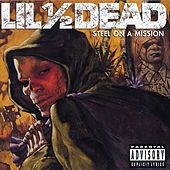 Play & Download Steel On A Mission by Lil 1/2 Dead | Napster