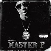 Starring Master P by Master P