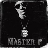 Play & Download Starring Master P by Master P | Napster