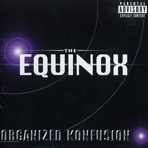 The Equinox by Organized Konfusion