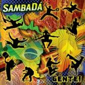 Play & Download Gente by SambaDa | Napster