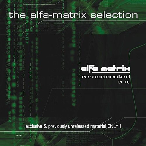 Alfa Matrix - Re:Connected, Vol. 1 by Various Artists