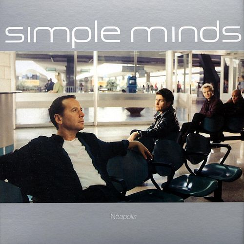 Neapolis by Simple Minds