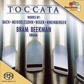 Toccata - 200 Years of German Organ Music by Bram Beekman