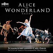 Davis, C.: Alice in Wonderland [Ballet] by Carl Davis