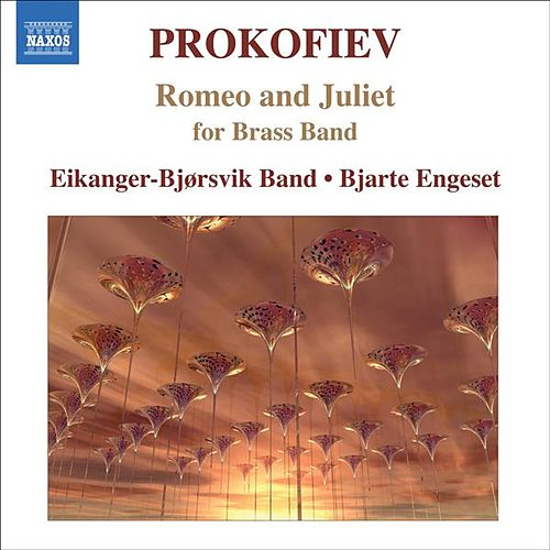 Play & Download Prokofiev, S.: Romeo and Juliet (Excerpts) (Arr. for Brass) by Bjarte Engeset | Napster
