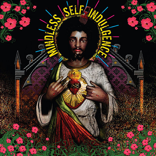 You'll Rebel To Anything (Expanded and Remastered) by Mindless Self Indulgence