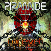 Play & Download Piramide Forever by Various Artists | Napster