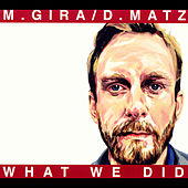 Play & Download What We Did by Michael Gira | Napster