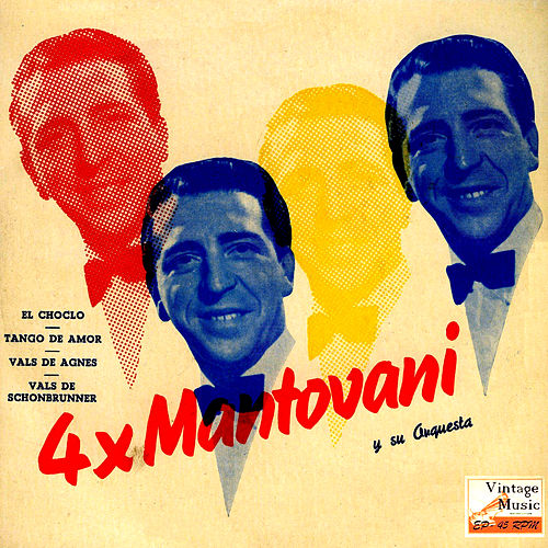 Play & Download Vintage Dance Orchestras Nº 99 - EPs Collectors, '4 x Mantovani' by Mantovani & His Orchestra | Napster