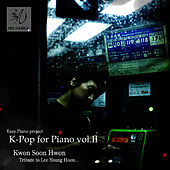 Play & Download Pop For Piano Vol.II by Gwon Sun Hwon | Napster