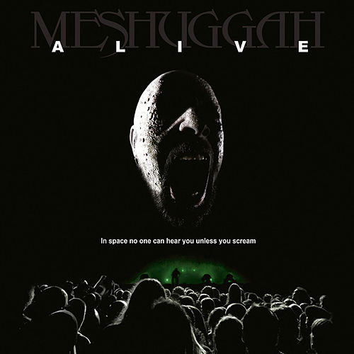 Alive by Meshuggah