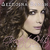 Play & Download Greatest Hits 2001-2009: Deluxe Edition by Despina Vandi (Δέσποινα Βανδή) | Napster