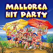 Play & Download Mallorca Hit Party by Various Artists | Napster