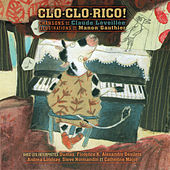 Clo-Clo-Rico! by Various Artists