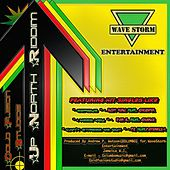 Play & Download Up North Riddim by Various Artists | Napster
