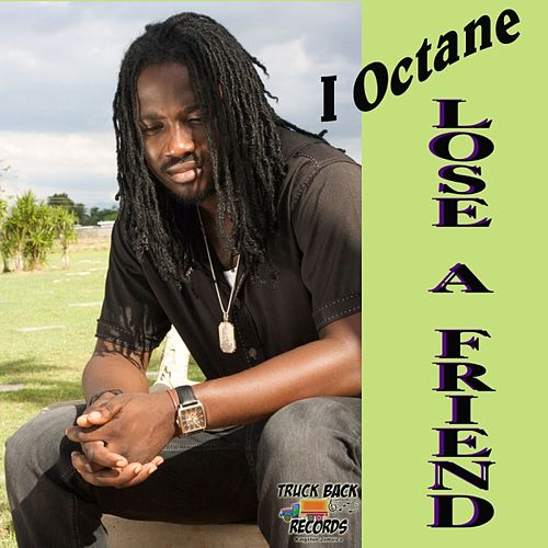 Play & Download Lose a Friend - Single by I-Octane | Napster
