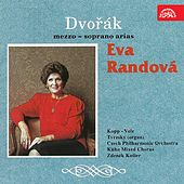 Play & Download Dvorak: Mezzo-Soprano Arias by Eva Randova | Napster