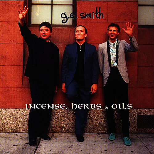 Play & Download Incense, Herbs & Oils by G.E. Smith | Napster