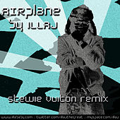 Play & Download AIRplane (Stewie Vuiton Remix) by Illa J | Napster