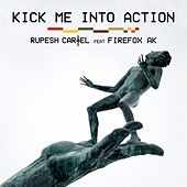 Play & Download Kick Me Into Action by Rupesh Cartel | Napster