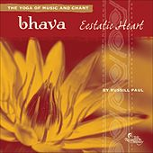 Play & Download Bhava: Ecstatic Heart by Russill Paul | Napster