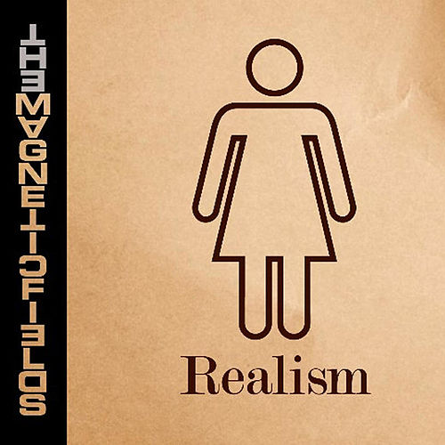 Play & Download Realism by Magnetic Fields | Napster