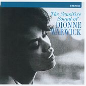Play & Download The Sensitive Sound Of Dionne Warwick by Dionne Warwick | Napster