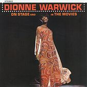 Play & Download On Stage And In The Movies by Dionne Warwick | Napster