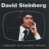 Play & Download Disguised As A Normal Person by David Steinberg | Napster