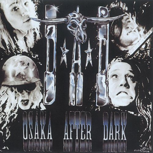 Play & Download Osaka After Dark by D.A.D. | Napster