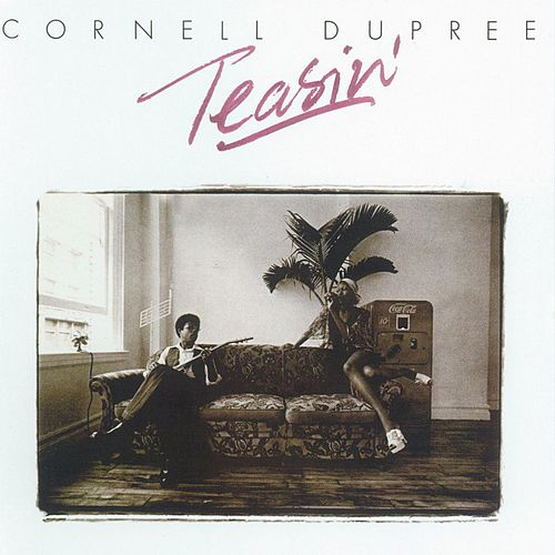 Play & Download Teasin' by Cornell Dupree | Napster
