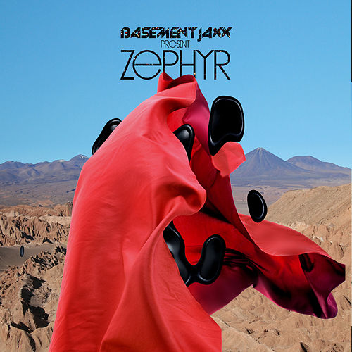 Play & Download Zephyr by Basement Jaxx | Napster