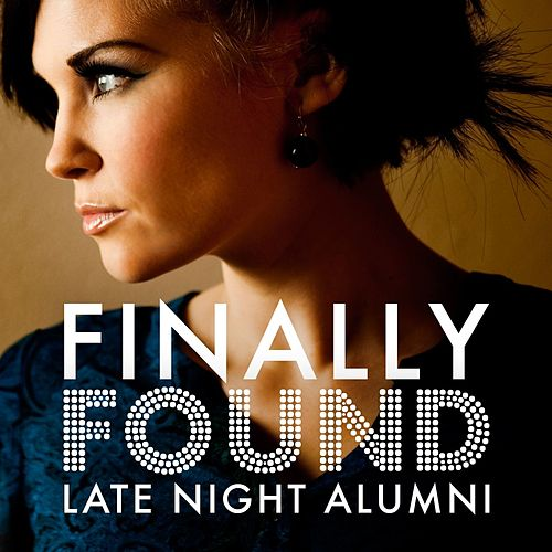 Play & Download Finally Found by Late Night Alumni | Napster