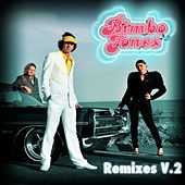 Play & Download Freeze [Remixes V.2] by Bimbo Jones | Napster