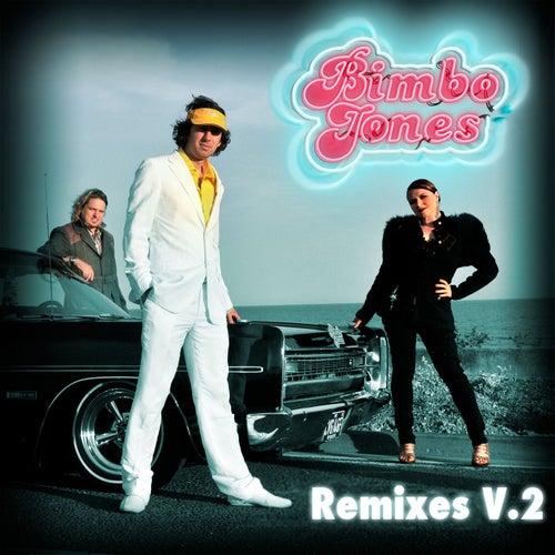 Freeze [Remixes V.2] by Bimbo Jones