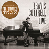 Jesus Saves Live [Performance Tracks] by Travis Cottrell