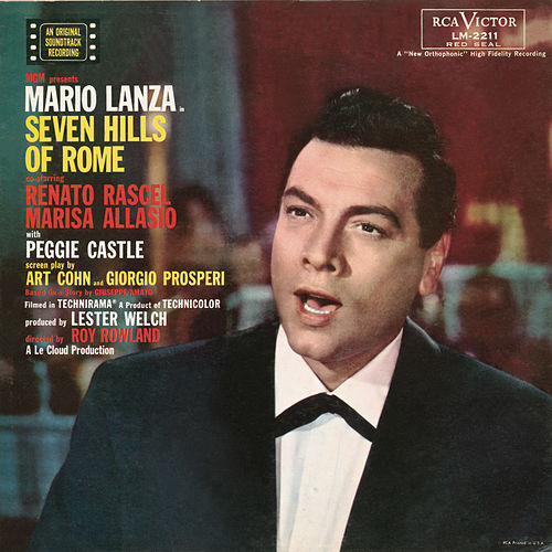 Play & Download Seven Hills Of Rome by Mario Lanza | Napster