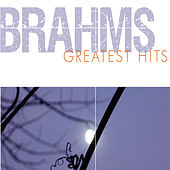 Play & Download Brahms Greatest Hits by Various Artists | Napster