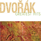 Play & Download Dvorak Greatest Hits by Various Artists | Napster