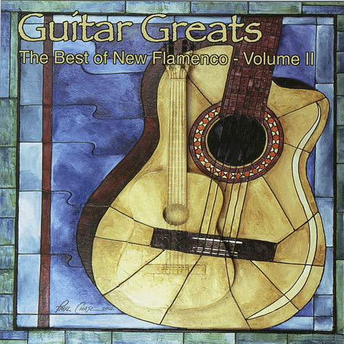 Play & Download Guitar Greats Vol. 2: The Best Of New Flamenco by Various Artists | Napster