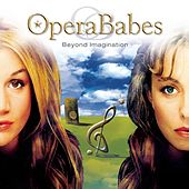 Play & Download Beyond Imagination by Opera Babes | Napster