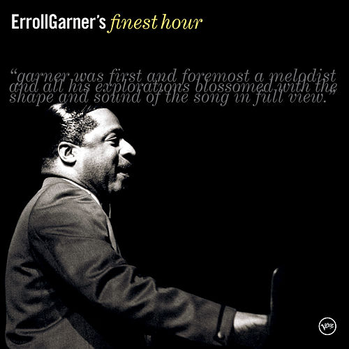Erroll Garner's Finest Hour by Erroll Garner