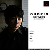 Play & Download Chopin: Best Works by Gwon Sun Hwon | Napster
