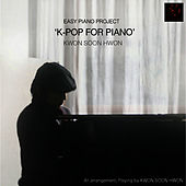 Play & Download Pop For Piano by Gwon Sun Hwon | Napster